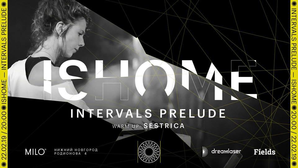 Ishome – AV-концерт Intervals Prelude